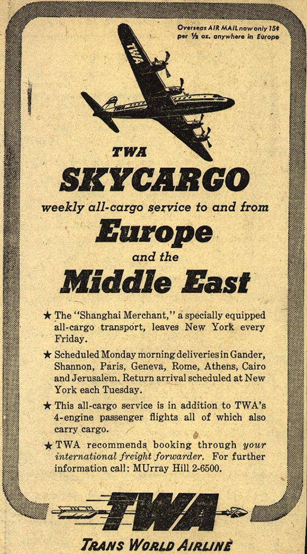 TWA's bulleted body copy touts romantic, exotic destinations for your... cargo(?).