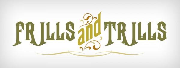 frills-trills