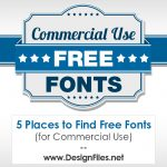 5 Places to Find Free Fonts (for Commercial Use)